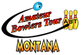 Amateur Bowlers Tour - Montana